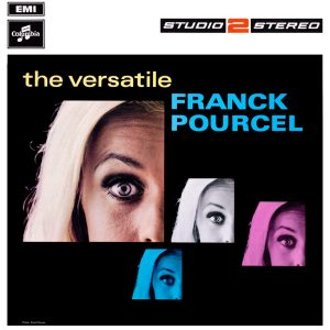 Franck Pourcel and His Orchestra - The Versatile Franck Pourcel