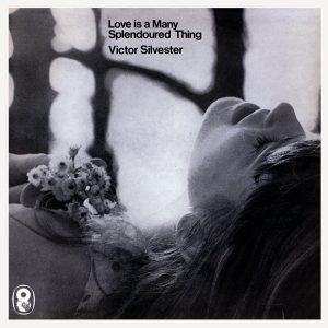 Victor Silvester and His Orchestra - Love Is A Many Splendoured Thing