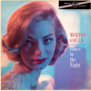 Morton Gould and His Orchestra - Blues in the Night - beautiful record covers from Cover Heaven