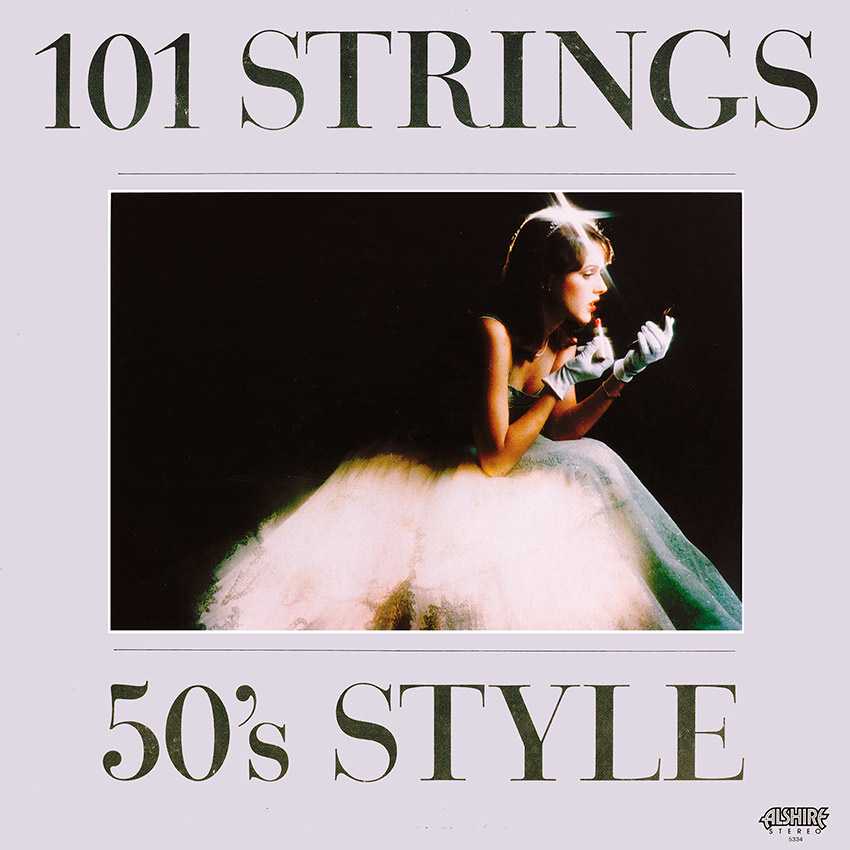 101 Strings 50's Style – Various Artists