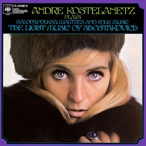 André Kostelanetz Plays The Light Music Of Shostakovich