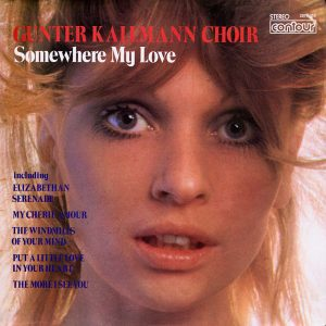 Gunter Kallman Choir - Somewhere My Love - another gorgeous record cover from Cover Heaven