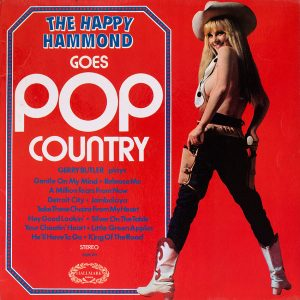 The Happy Hammond Goes Pop Country - Gerry Butler - another saucy album cover from Cover Heaven