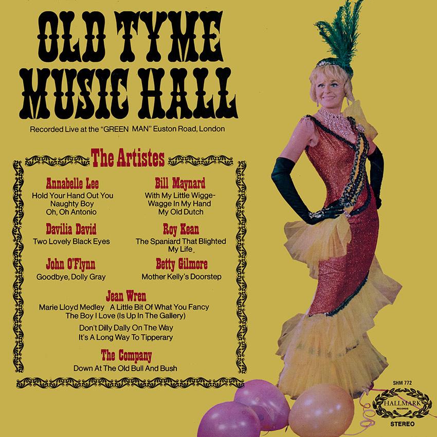 Annabelle Lee, Bill Maynard, Davilia David, Roy Kean, John O'Flynn, Betty Gilmore, Jean Wren – Old Tyme Music Hall