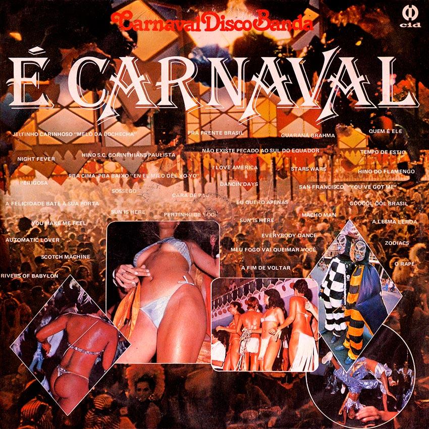 Carnaval Disco Banda – Os Embalos Do Carnaval