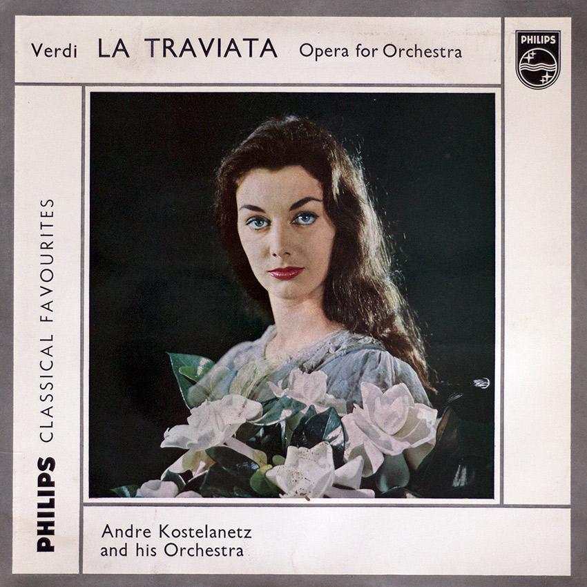 André Kostelanetz and his Orchestra – Verdi La Traviata