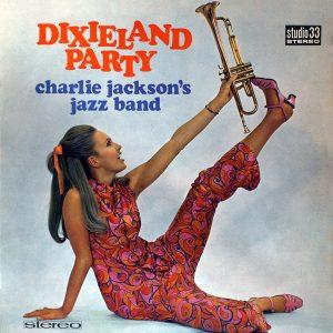 Charlie Jackson's Jazz Band - Dixieland Party