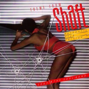 Eddy and the Soul Band - Theme From Shaft