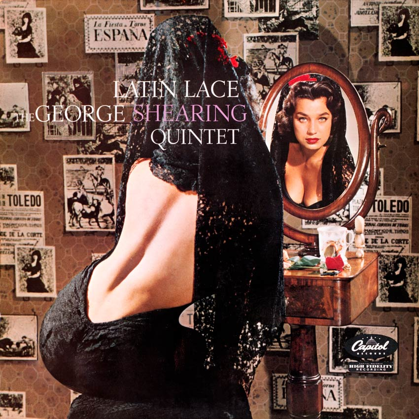 The George Shearing Quintet – Latin Lace