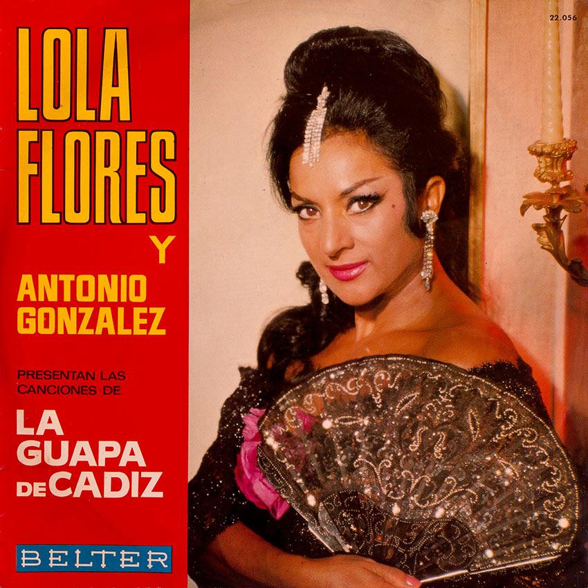 Lola Flores Y Antonio Gonzalez - La Guapa de Cadiz