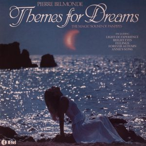 Pierre Belmonde - Themes for Dreams - panpipes music - another dreamy cover from Cover Heaven