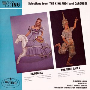 Elizabeth Larner, Barry Kent, Michael Sammes Singers - The King And I and Carousel