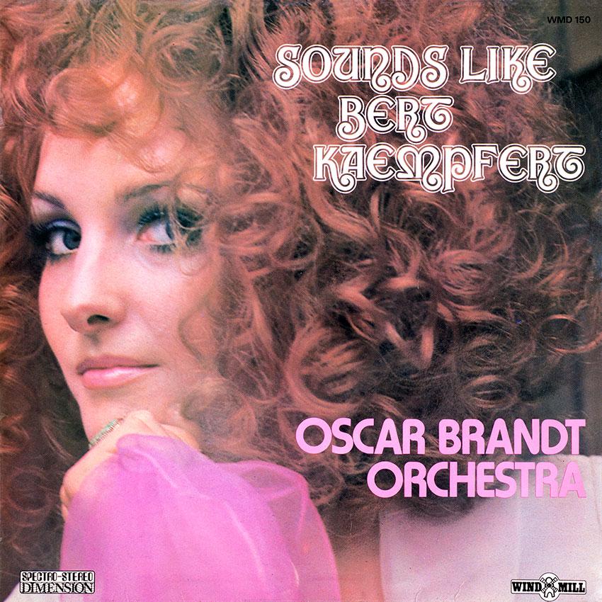 Oscar Brandt Orchestra - Sounds Like Bert Keampfert