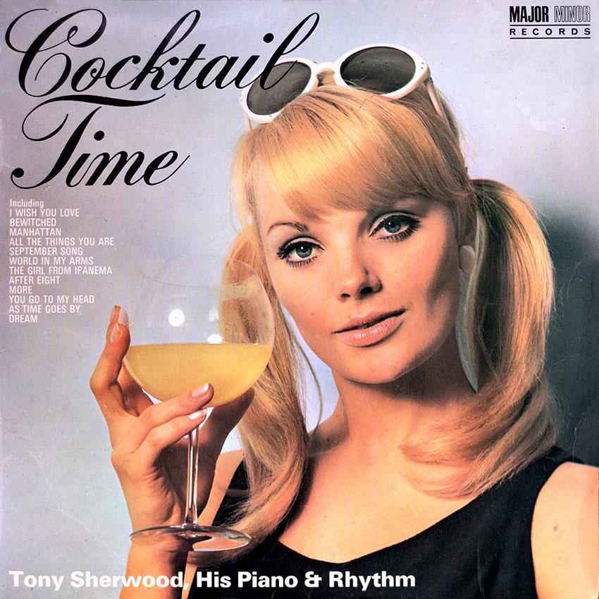 Tony Sherwood His Piano & Rhythm - Cocktail Time