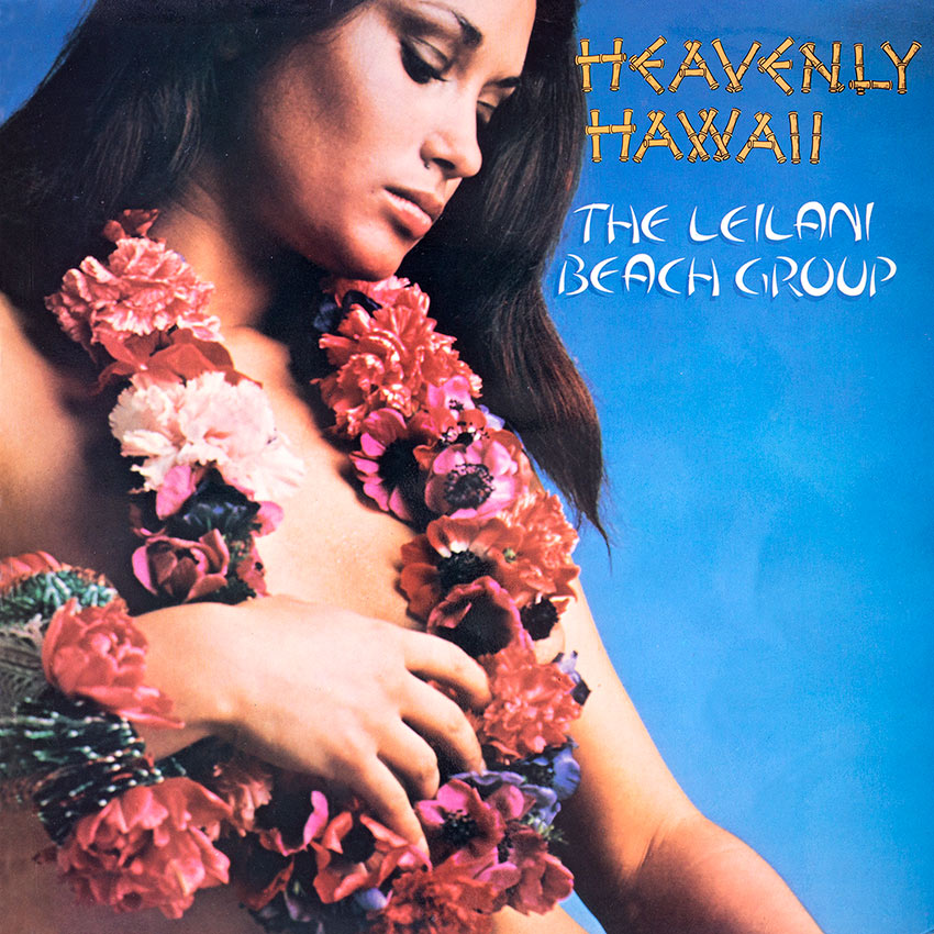 The Leilani Beach Group - Heavenly Hawaii