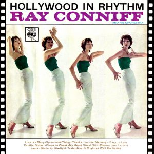 Ray Conniff and His Orchestra - Hollywood In Rhythm