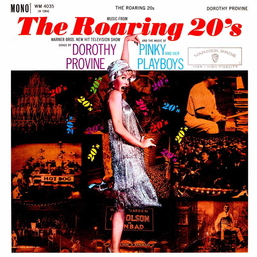 Dorothy Provine And The Music Of Pinky And Her Playboys - The Roaring 20's