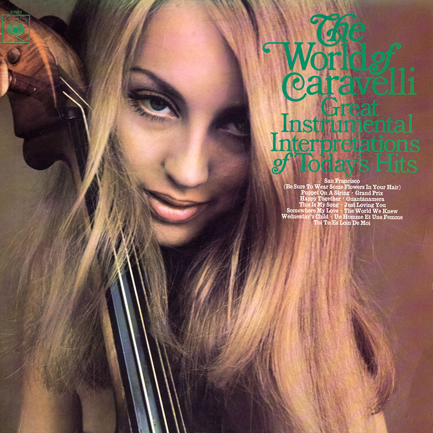 Caravelli – The World Of Caravelli – Great Instrumental Interpretations Of Today's Hits