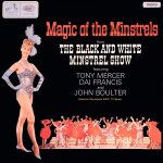 Magic of the Minstrels - Tony Mercer, Dai Francis and John Boulter and the Black and White Minstrels