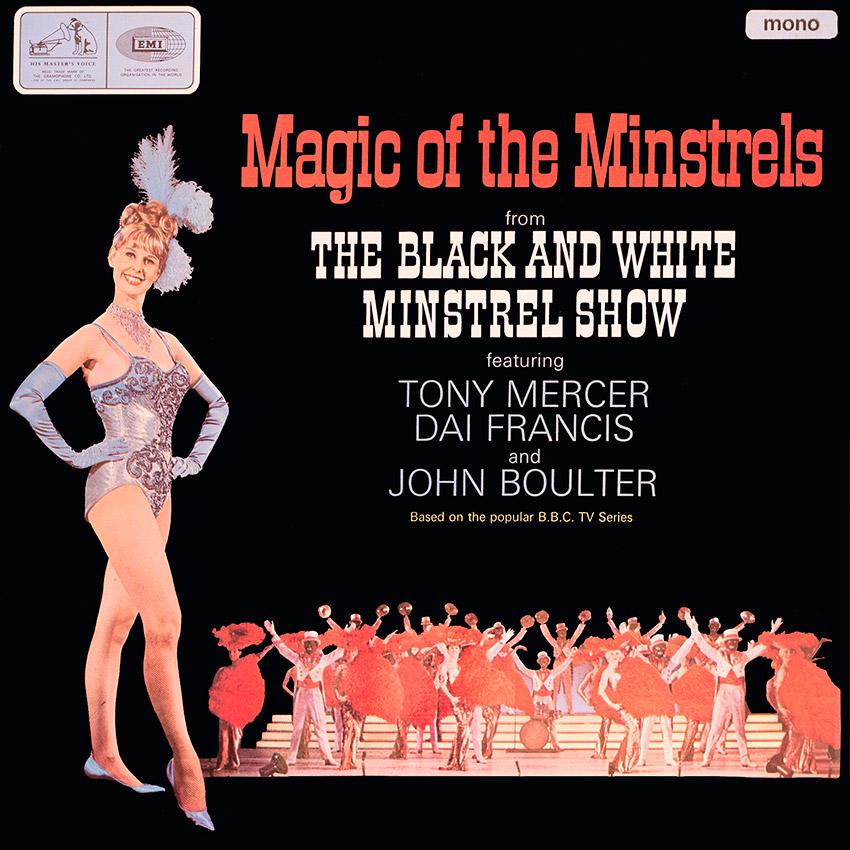 Magic of the Minstrels - Tony Mercer, Dai Francis and John Boulter and the Black and White Minstrels