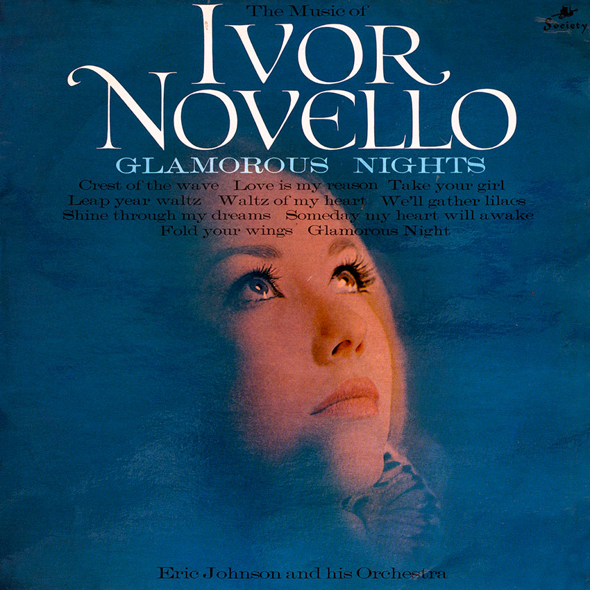 Eric Johnson and his Orchestra – The Music of Ivor Novello Glamorous Nights
