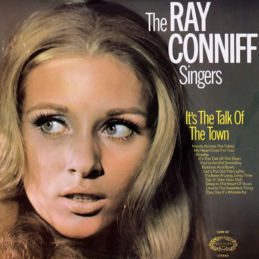 The Ray Conniff Singers – It's The Talk of the Town