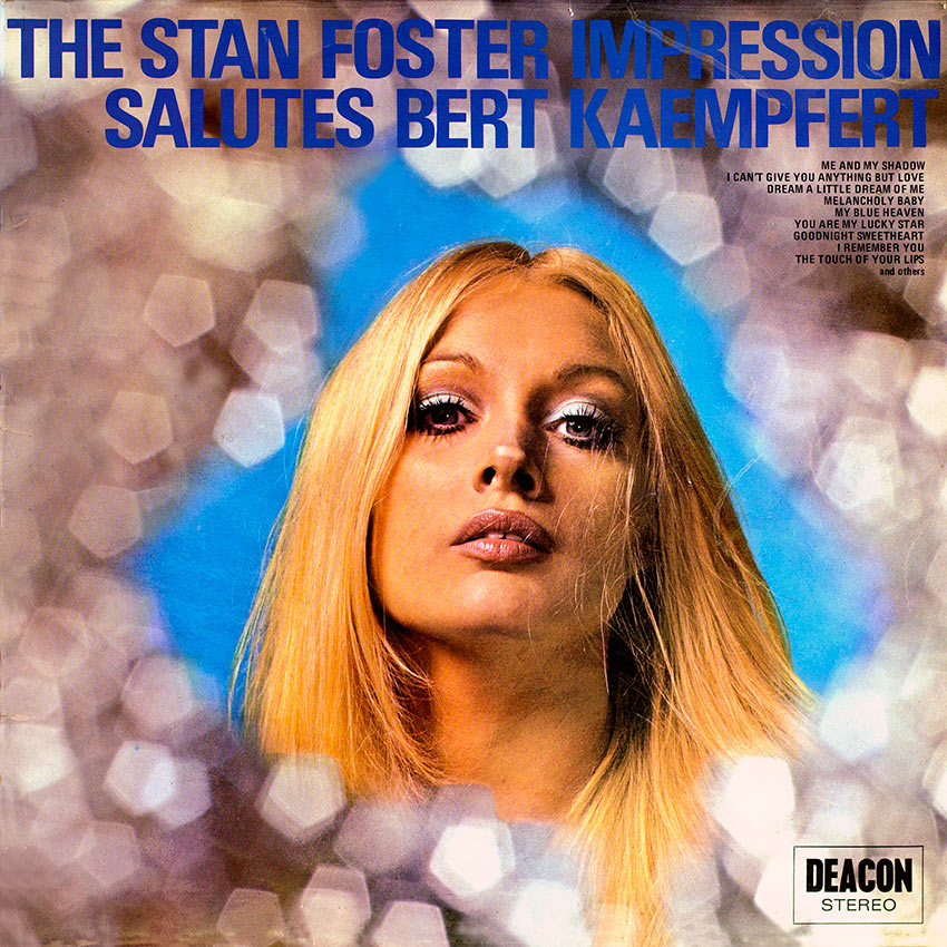 The 'Stan Foster Impression' – Sounds Like Kaempfert Volume II