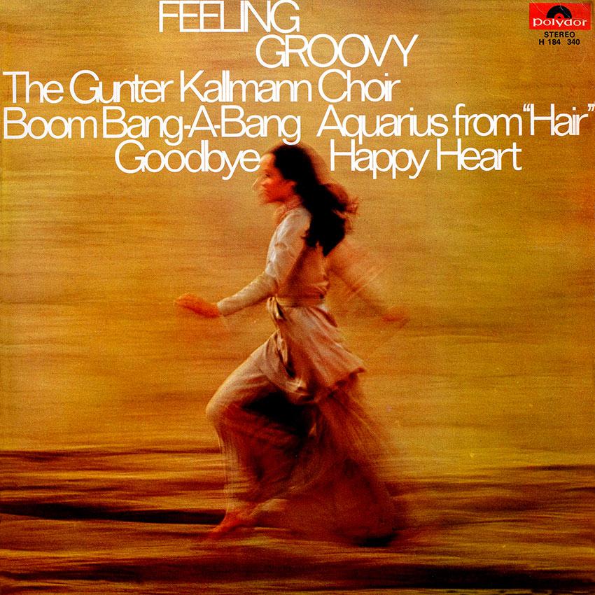 The Gunter Kallman Choir – Feeling Groovy