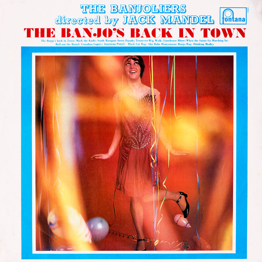 The Banjoliers – The Banjo's Back In Town